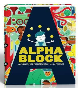 Alphablock de Christopher Franceschelli