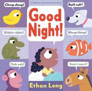 Good Night! de Ethan Long