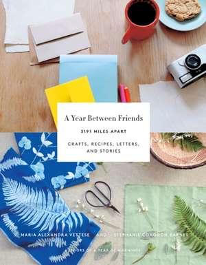 A Year Between Friends