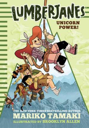 Lumberjanes: Unicorn Power! de Mariko Tamaki