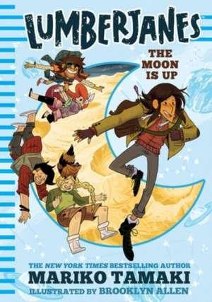 Lumberjanes: The Moon Is Up (Lumberjanes #2) de Mariko Tamaki