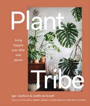 Plant Tribe de Igor Josifovic
