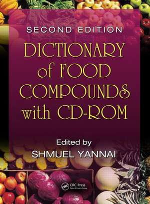 Dictionary of Food Compounds , Second Edition [With CDROM]:  The Detection, Formation, Evolution and Dynamics of Planetary Systems de Shmuel Yannai