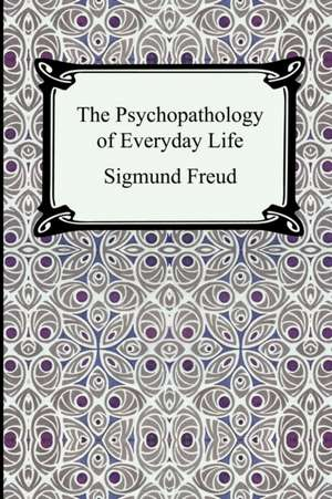 The Psychopathology of Everyday Life:  The Soul of Japan de Sigmund Freud
