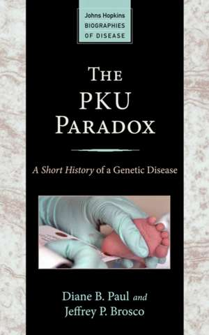 The PKU Paradox – A Short History of a Genetic Disease