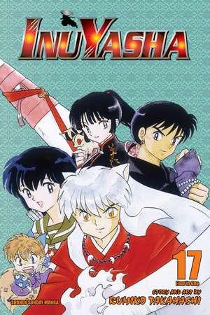 Inuyasha, Vol. 17 (VIZBIG Edition)