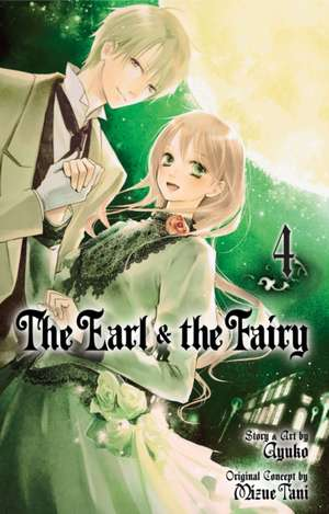 The Earl and The Fairy, Vol. 4 de Ayuko