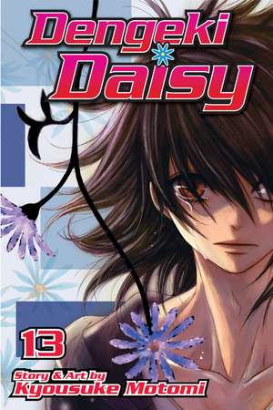 Dengeki Daisy , Vol. 13 de Kyousuke Motomi
