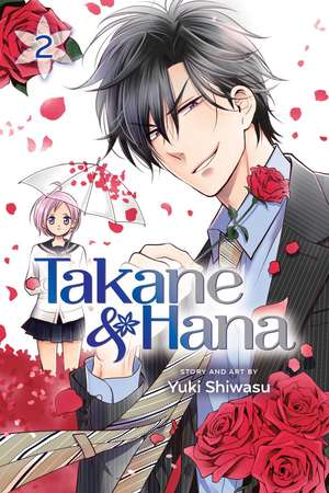 Takane & Hana, Vol. 2 de Yuki Shiwasu