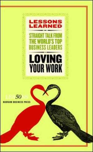 Loving Your Work de Fifty Lessons