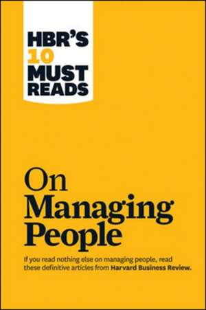 HBR's 10 Must Reads on Managing People de Harvard Business Review