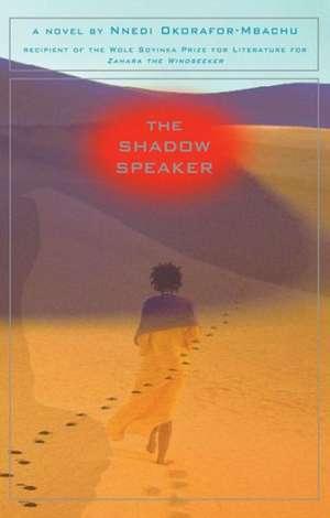 The Shadow Speaker de Nnedi Okorafor-Mbachu