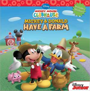 Mickey Mouse Clubhouse Mickey and Donald Have a Farm de Disney Book Group