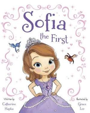 Sofia the First de Disney Book Group