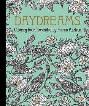 """Daydreams Coloring Book- publicată în Suedia ca """"Dagdrommar""""  de Hanna Karlzon"""