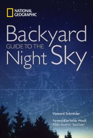 National Geographic Backyard Guide to the Night Sky de National Geographic