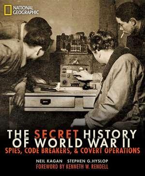 The Secret History of World War II de Neil Kagan