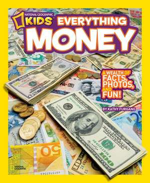 National Geographic Kids Everything Money