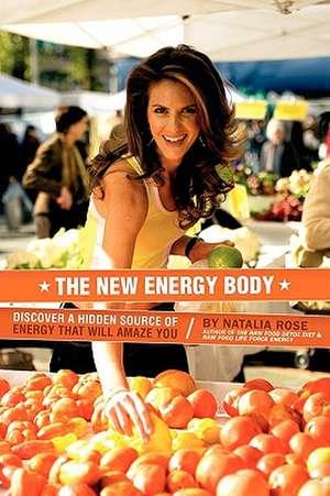 The New Energy Body de Natalia Rose