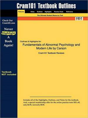 Studyguide for Fundamentals of Abnormal Psychology and Modern Life by Carson, ISBN 9780321034250 de 1st Editi Carson and Butcher and Mineka