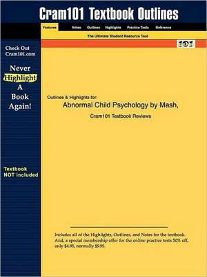 Studyguide for Abnormal Child Psychology by Wolfe, MASH &, ISBN 9780534554132 de 2nd Edition Mash and Wolfe