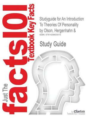 Studyguide for an Introduction to Theories of Personality by Olson, Hergenhahn &, ISBN 9780130992260 de Olson 6th Edition Hergenhahn