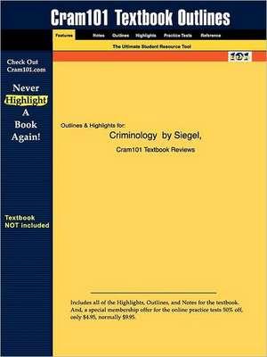 Studyguide for Criminology by Siegel, ISBN 9780534526542 de 8th Edition Siegel