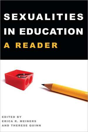 Sexualities in Education:  A Reader de Erica R. Meiners