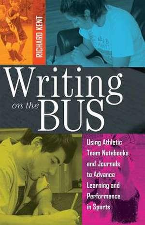 Writing on the Bus de Richard Kent