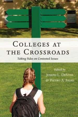 Colleges at the Crossroads de Joseph L. DeVitis
