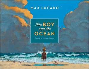 The Boy and the Ocean de Max Lucado