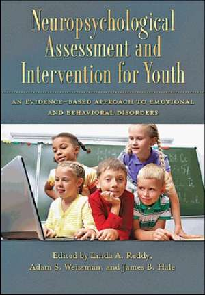 Neuropsychological Assessment and Intervention for Youth