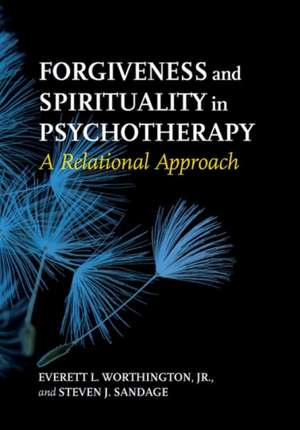 Forgiveness and Spirituality in Psychotherapy