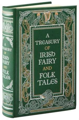 A Treasury of Irish Fairy and Folk Tales