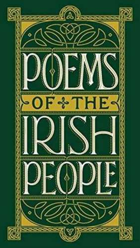 Poems of the Irish People (Barnes & Noble Collectible Classics: Pocket Edition) de  Various