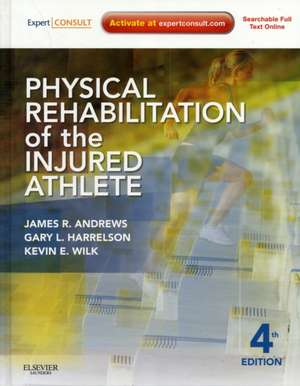Physical Rehabilitation of the Injured Athlete
