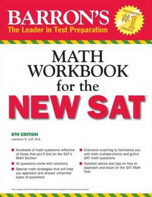 Barron's Math Workbook for the New SAT de Lawrence S. Leff