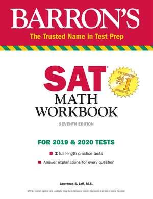 SAT Math Workbook de Lawrence S. Leff, M.S.