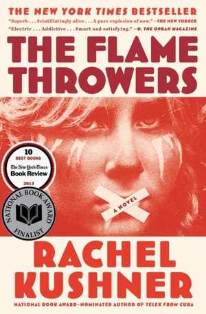 The Flamethrowers de Rachel Kushner
