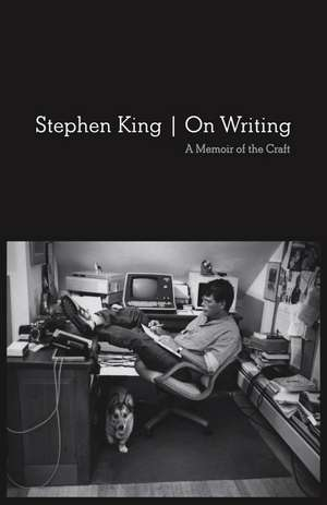 On Writing:  A Memoir of the Craft de Stephen King