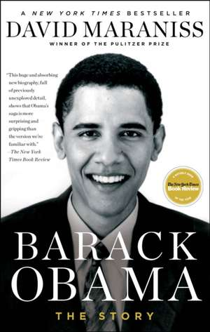 Barack Obama:  The Story de David Maraniss