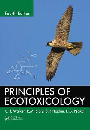 Principles of Ecotoxicology, Fourth Edition imagine