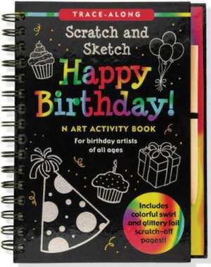 Happy Birthday! Scratch and Sketch Trace-Along