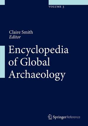 Encyclopedia of Global Archaeology de Claire Smith