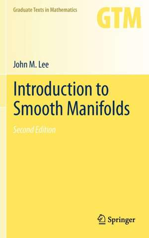 Introduction to Smooth Manifolds de John Lee