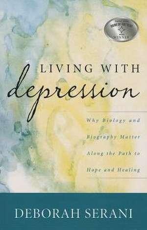 Living with Depression de Deborah Serani