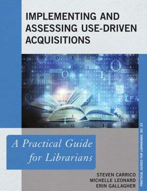 Implementing and Assessing Use-Driven Acquisitions imagine
