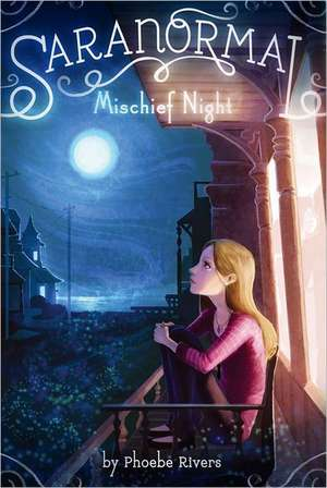 Mischief Night de Phoebe Rivers