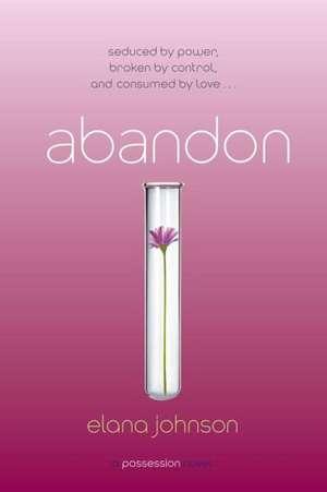 Abandon:  A Possession Novel de Elana Johnson