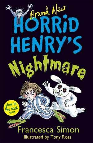 Horrid Henry's Nightmare de Francesca Simon